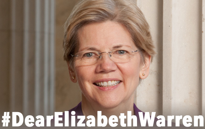 "#DearElizabethWarren ""I need you to run for president because…"""